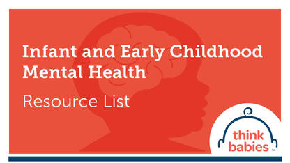 Infant and Early Childhood Mental Health • ZERO TO THREE