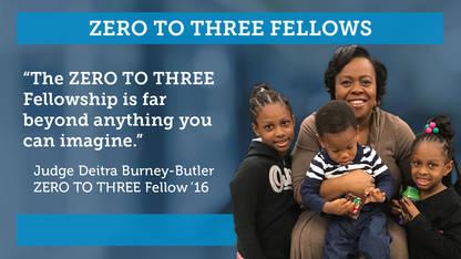 ZERO TO THREE Fellowship • ZERO TO THREE