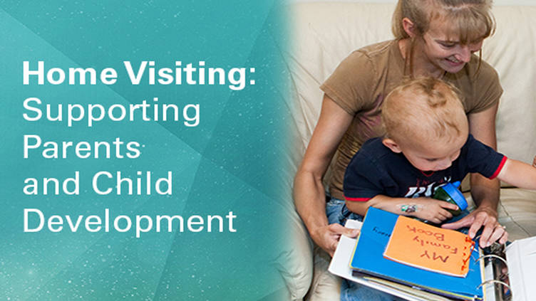 Home Visiting: Supporting Parents and Child Development ...